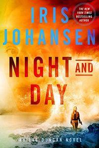 Night and Day by Iris Johansen