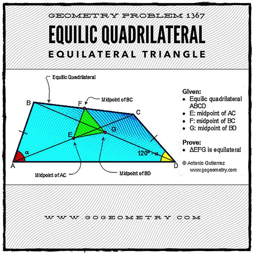 Etching and Typography of Geometry Problem 1367: Equilic Quadrilateral, 120 Degrees, Congruence, Midpoint, Diagonal, Equilateral Triangle, iPad Apps.