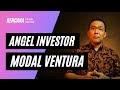 Venture Capital Vs Angel Investor: Mana Yang Lebih Baik? - Rencana Bisnis Online
