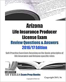 Arizona Life Insurance Producer License Exam Review ...