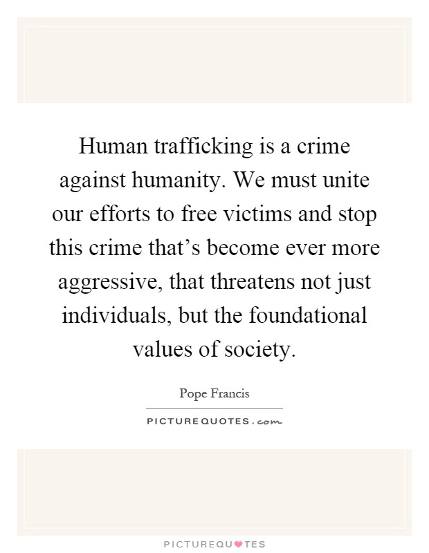 Human Trafficking Quotes Sayings Human Trafficking Picture Quotes