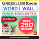 Roots and Stems - Word Wall of Common Roots, Prefixes, and