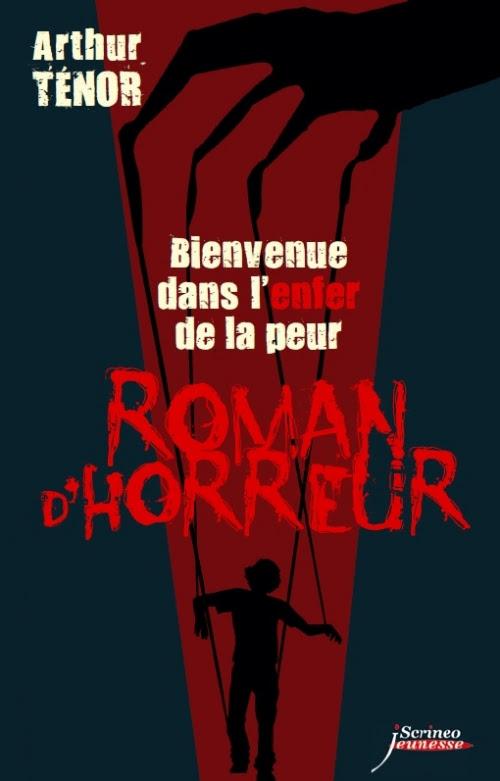 Couverture Roman d'horreur, tome 2 : Entrez dans l'enfer de la peur