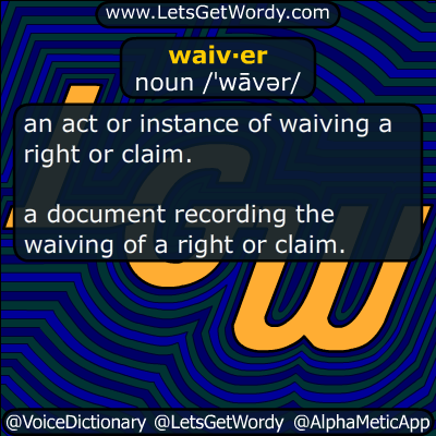 waiver 11/22/2016 GFX Definition