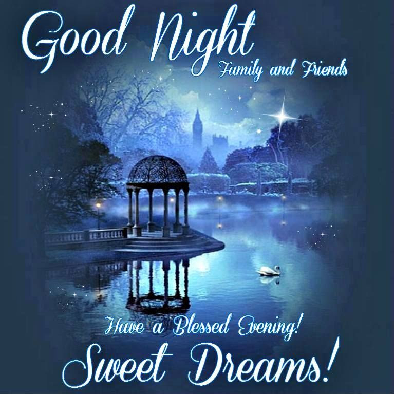 Good Night Family And Friends Have A Blessed Evening Pictures