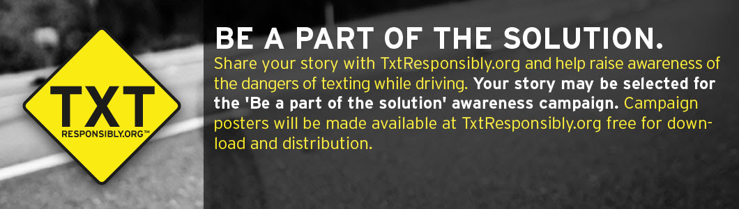 Share Your Texting And Driving Stories With The World Texting