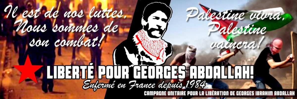 Appel de la Campagne unitaire pour exiger la libération de Georges Abdallah.