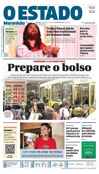 Em matéria de capa, O Estado chama a atenção da população para o aumento da passagem dos ônibus de São Luís