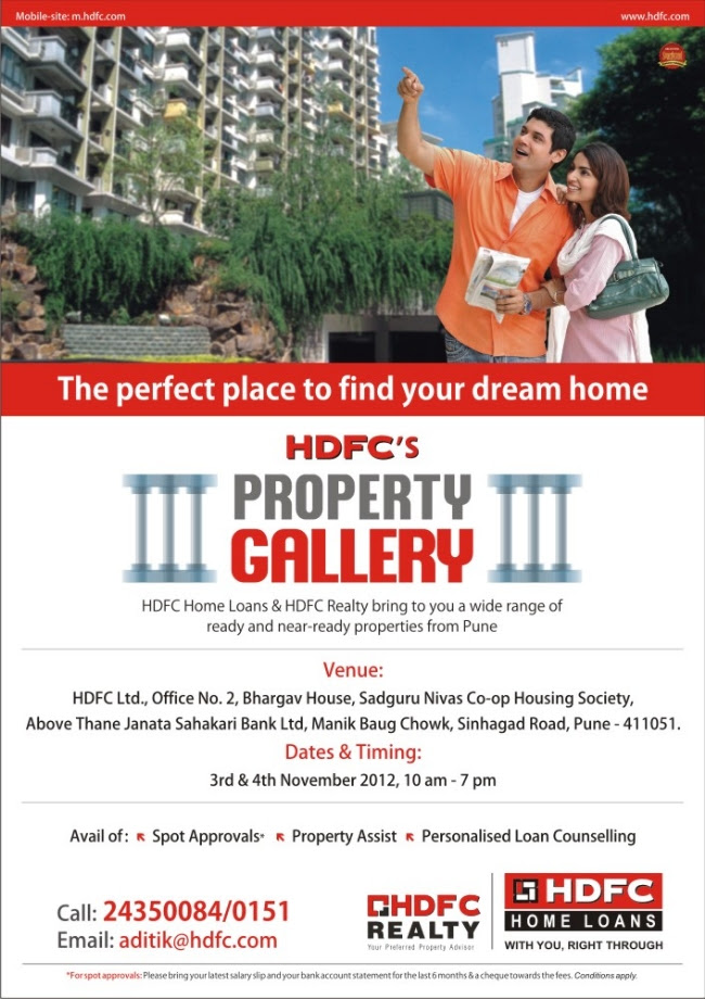 HDFC Property Gallery of Ready & Almost Ready for Possession Pune Properties at HDFC Office Bhargav House Sadguru Nivas Co-Op Housing Society above Thane Janata Sahakari Bank Ltd. Manik Baug Chowk Sinhagad Road Pune on 3rd & 4th November 2012 - 10 am - 7