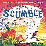Scumble | [Ingrid Law]
