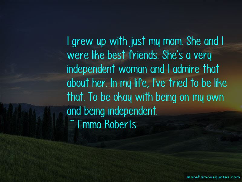 Quotes About Being Independent Woman Top 14 Being Independent Woman