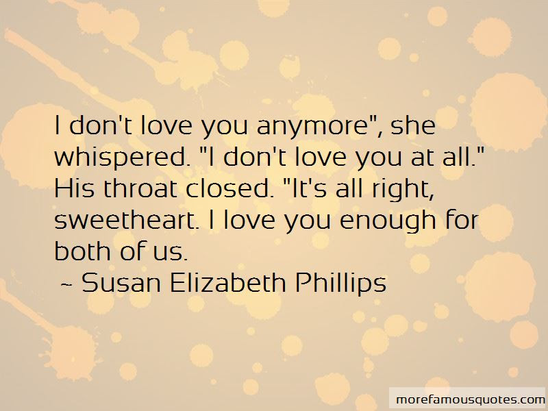 Quotes About I Dont Love You Anymore Top 9 I Dont Love You