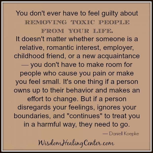 Removing Toxic People From Your Life Wisdom Healing Center