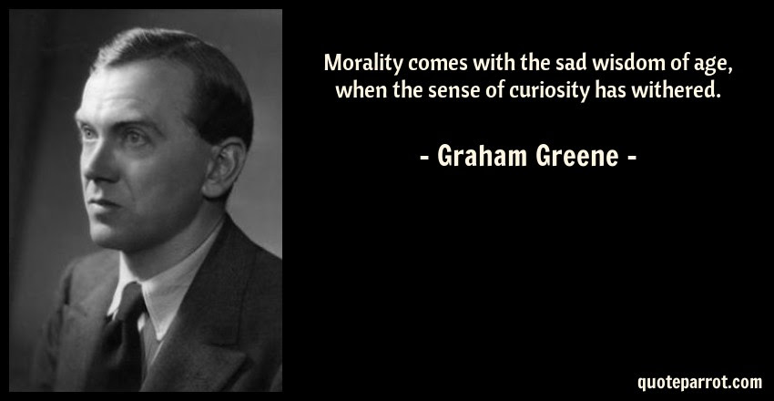 Morality Comes With The Sad Wisdom Of Age When The Sen By Graham