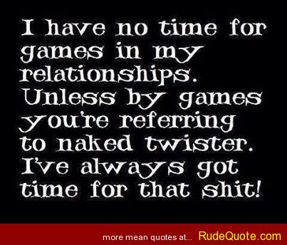 Quotes About Relationship Games 40 Quotes