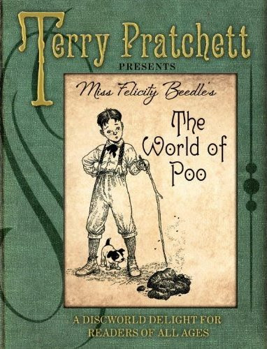Sir Terry Pratchett, The World of Poo