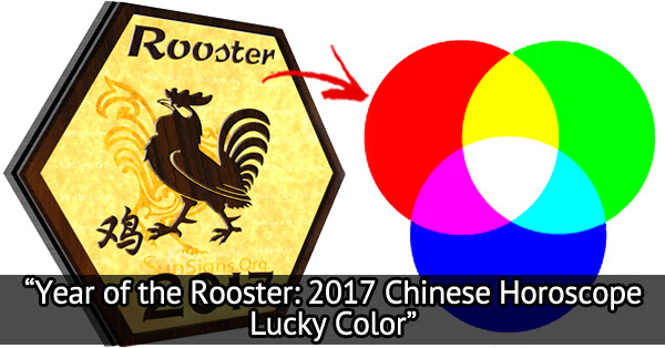 As The New Year Draws Close It Is Important To Know Which Colors Will Give Best Luck In 2017 Chinese Zodiac Of Red Fire
