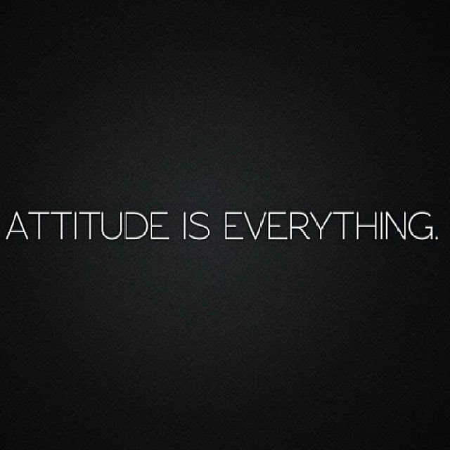 Attitude Is Everything Pictures Photos And Images For Facebook
