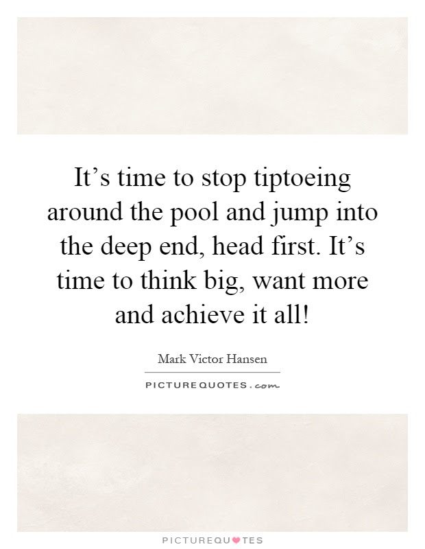 Quotes About Jumping In Head First 14 Quotes