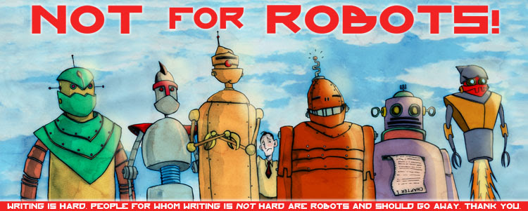 Not for Robots