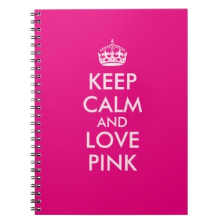 Keep Calm and Love Pink Custom Pink Color