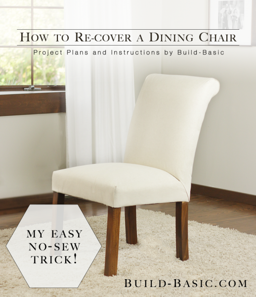 How To Re Cover A Dining Chair Build Basic
