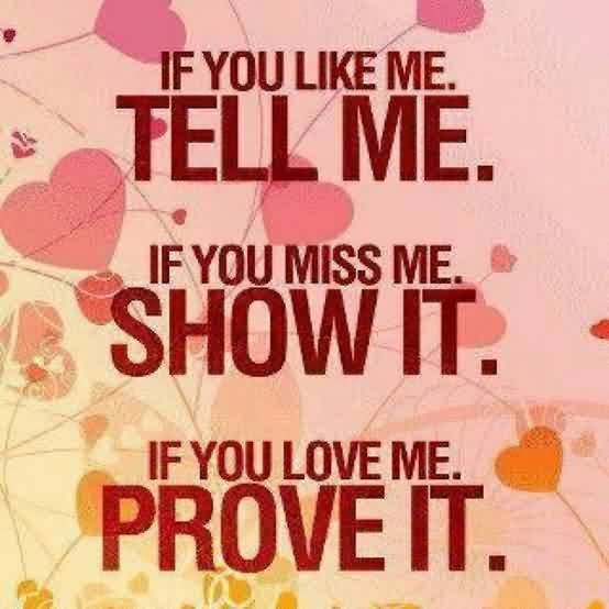 Love Quote If You Love Me Prove It Quotespicturescom
