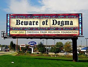 """Beware of Dogma"" billboard..."