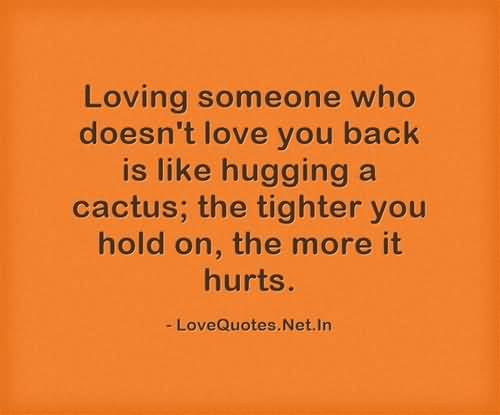 Quotes About Loving Someone Who Doesnt Love You 08 Quotesbae