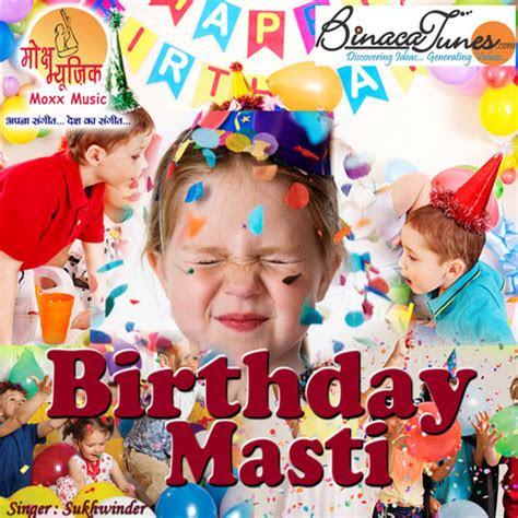 happy birthday mp song  birthday masti happy