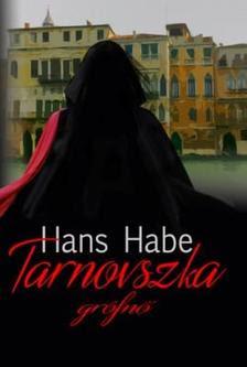 Habe, Hans - Tarnovszka grófnő