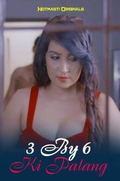3 By 6 Ki Palang (2020) - HotMasti WEB Series Season 1