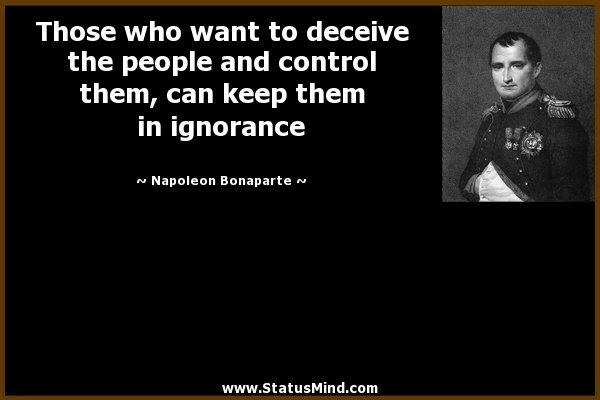Those Who Want To Deceive The People And Control Statusmindcom