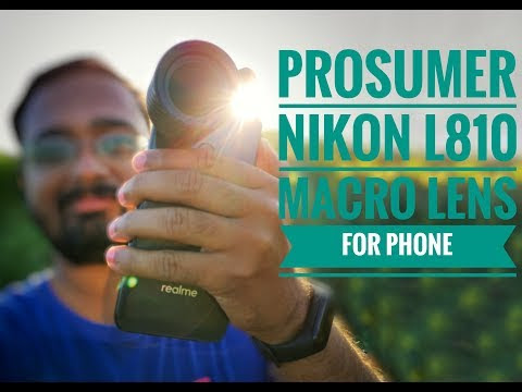 Prosumer Nikon L810 Macro Phone Lens Review and Samples