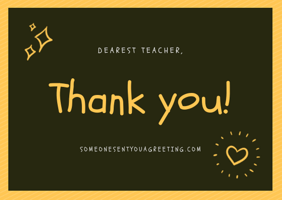 Thank You Messages For Teachers To Show Your Appreciation Someone Sent You A Greeting