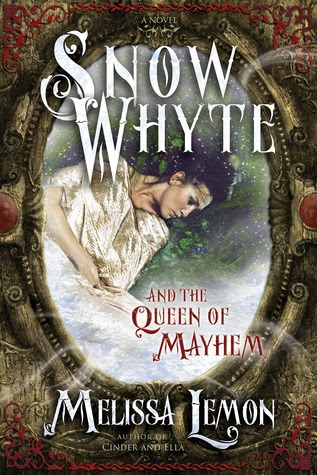 Snow Whyte and the Queen of Mayhem