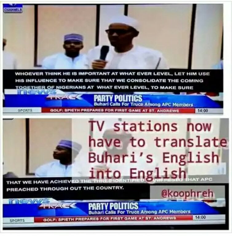 TV Stations Translate Buhari's English To English. PICTURE.