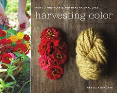 Harvesting Color by Rebecca Burgess