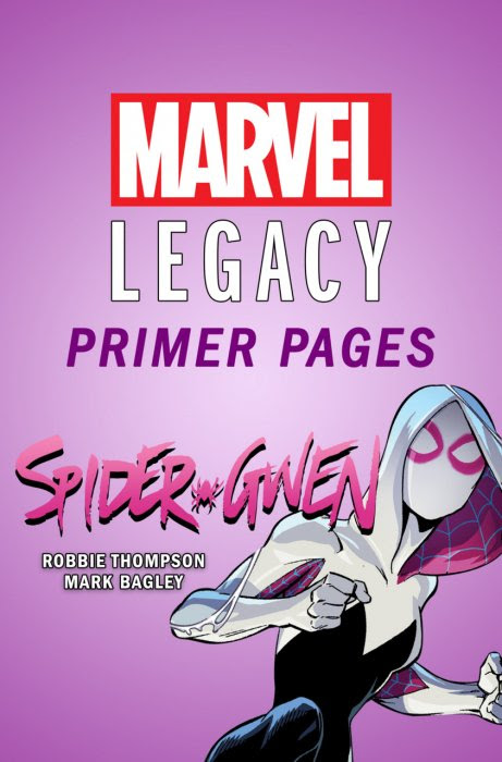 Spider-Gwen - Marvel Legacy Primer Pages #1