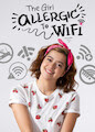 Girl Allergic to Wi-Fi, The