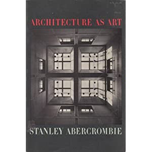Architecture As Art: An Esthetic Analysis (Icon editions)