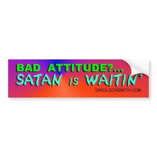 BadAttitude-SATAN bumpersticker