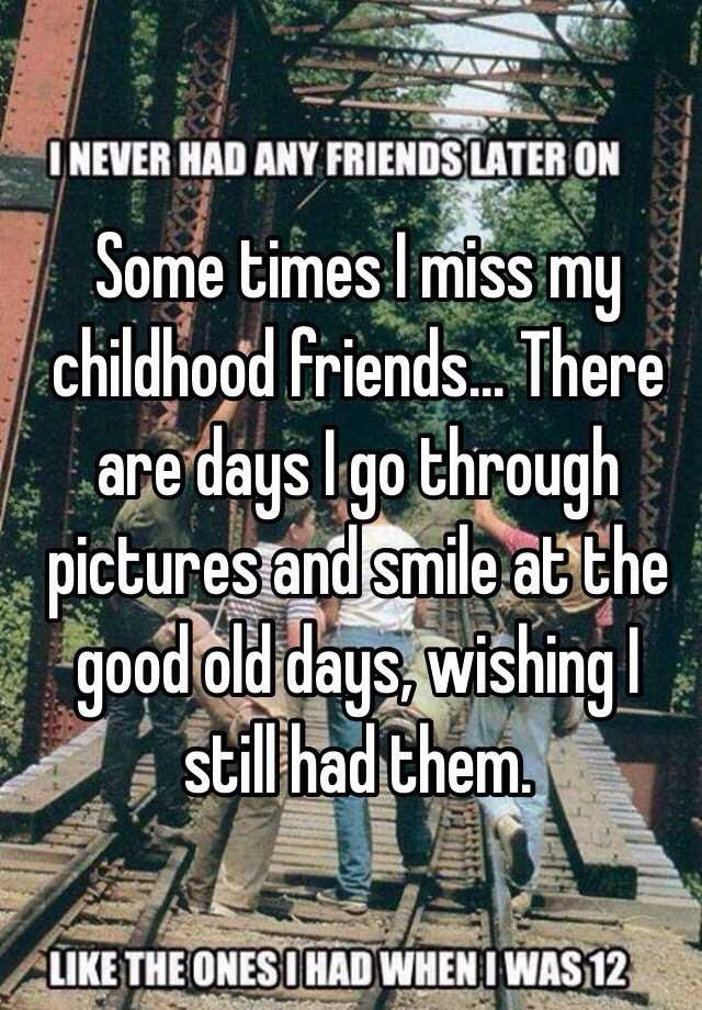 Miss Good Old Days Quotes Miss The Old Days Quotes Quotesgram