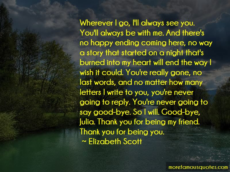 I Will Always Be Here For You Friend Quotes Top 9 Quotes About I