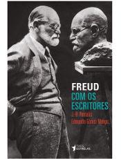 """As relações da psicanálise com a literatura são o tema de """"Freud com os Escritores"""""""