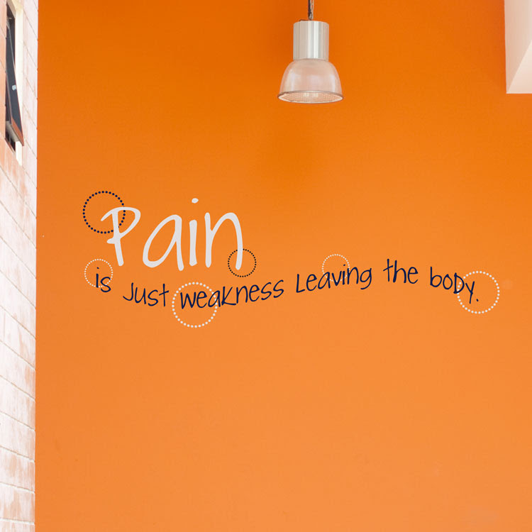 Pain Is Just Weakness Leaving The Body Quote Wall Decals