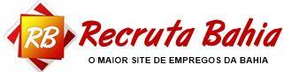 Recruta Bahia / Empregos - Salvador - Bahia