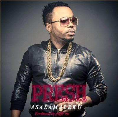 Presh - Asalamaleku (prod. Puffy Tee)