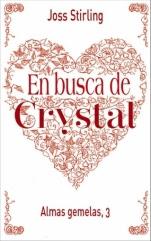 En busca de Crystal (Almas gemelas III) Joss Stirling