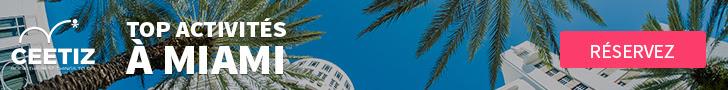 Ceetiz - Top 10 actvités à Miami